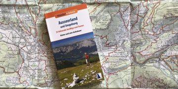 """""""Ausseerland und Umgebung – 35 lohnende Ausflüge und Touren"""" von Günter und Luise Auferbauer"""